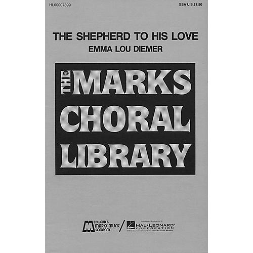 Edward B. Marks Music Company The Shepherd to His Love SSA composed by Emma Lou Diemer-thumbnail