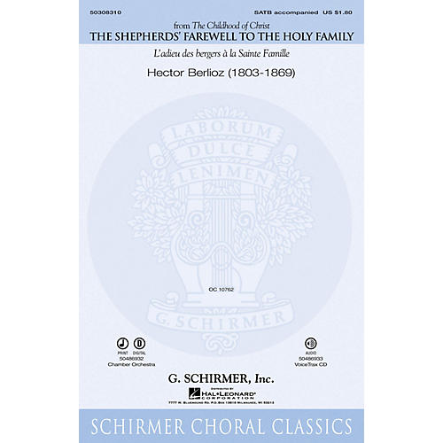G. Schirmer The Shepherds' Farewell to the Holy Family (Thou Must Leave Thy Lowly Dwelling) SATB by Hector Berlioz