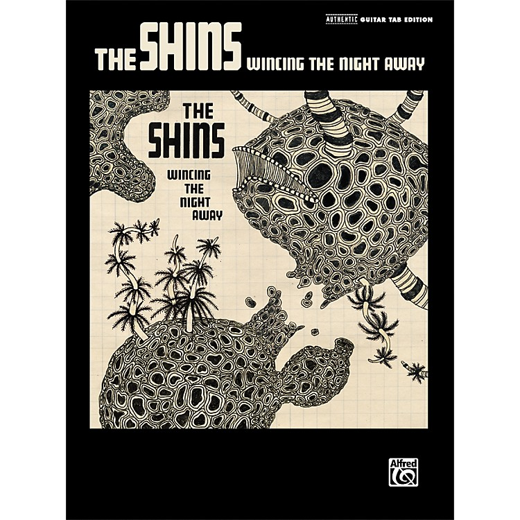 AlfredThe Shins - Wincing the Night Away Guitar Tab Songbook
