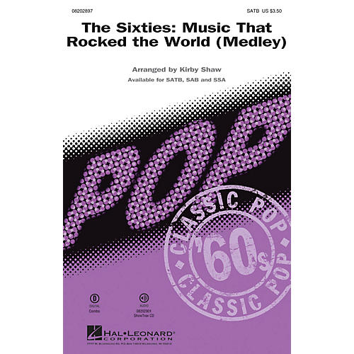 Hal Leonard The Sixties: Music that Rocked the World (Medley) SAB by Chubby Checker Arranged by Kirby Shaw