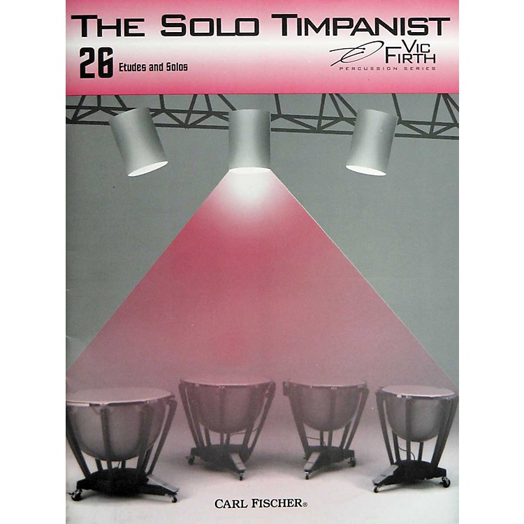 Carl Fischer The Solo Timpanist Book