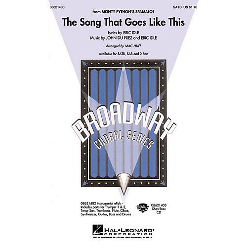 Hal Leonard The Song That Goes like This SAB Arranged by Mac Huff