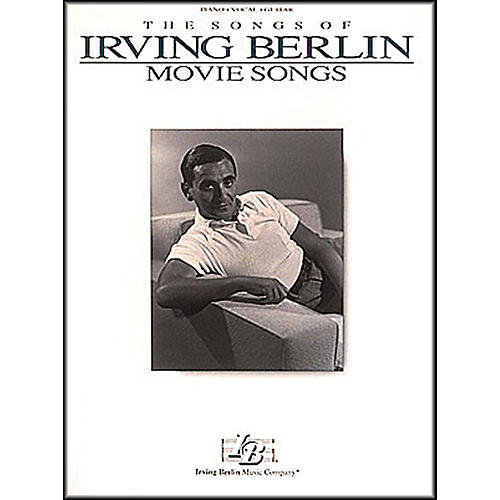 Hal Leonard The Songs Of Irving Berlin - Movie Songs arranged for piano, vocal, and guitar (P/V/G)