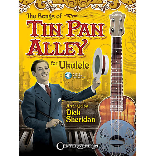 Centerstream Publishing The Songs of Tin Pan Alley for Ukulele Fretted Series Softcover Audio Online-thumbnail