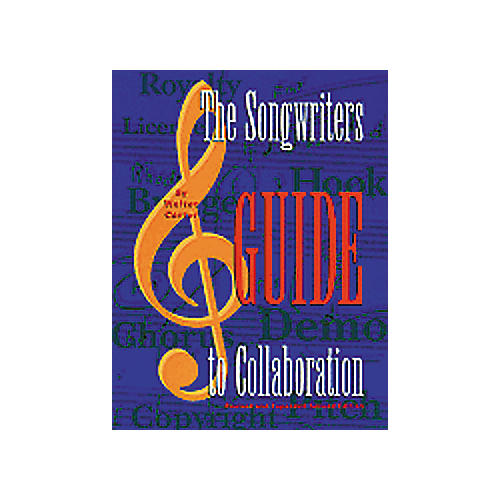 ArtistPro The Songwriter's Guide to Collaboration 2nd Edition Book