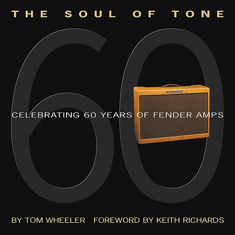 Hal Leonard The Soul Of Tone - Celebrating 60 Years of Fender Amps Book and CD