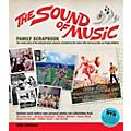 Hal Leonard The Sound Of Music Family Scrapbook - The Inside Story Of The Beloved Movie Musical