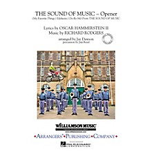 Arrangers The Sound of Music (Opener) Marching Band Level 3 Arranged by Jay Dawson