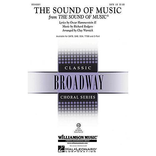Hal Leonard The Sound of Music SAB Arranged by Clay Warnick