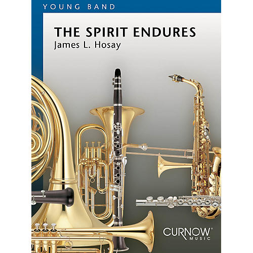 Curnow Music The Spirit Endures (Grade 2 - Score Only) Concert Band Level 2 Composed by James L. Hosay-thumbnail