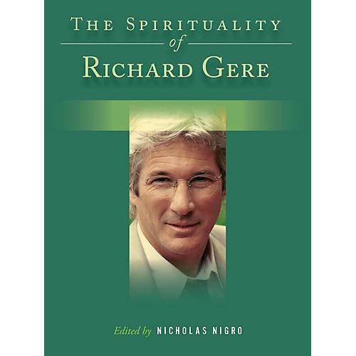 Backbeat Books The Spirituality of Richard Gere Book Series Hardcover Written by Nicholas Nigro-thumbnail