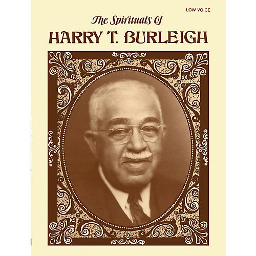 Alfred The Spirituals of Harry T Burleigh - Low Voice