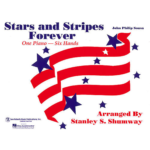 Lee Roberts The Stars and Stripes Forever March (1 Piano, 6 Hands) Pace Piano Education Series by Robert Pace-thumbnail