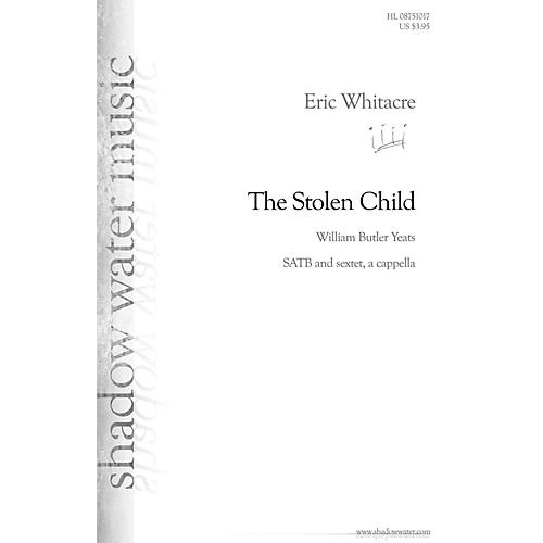 Shadow Water Music The Stolen Child SATB a cappella composed by Eric Whitacre-thumbnail