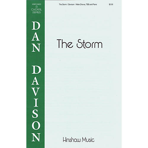 Hinshaw Music The Storm TBB composed by Dan Davison