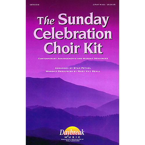Daybreak Music The Sunday Celebration Choir Kit (ChoirTrax CD) CHOIRTRAX CD arranged by Stan Pethel