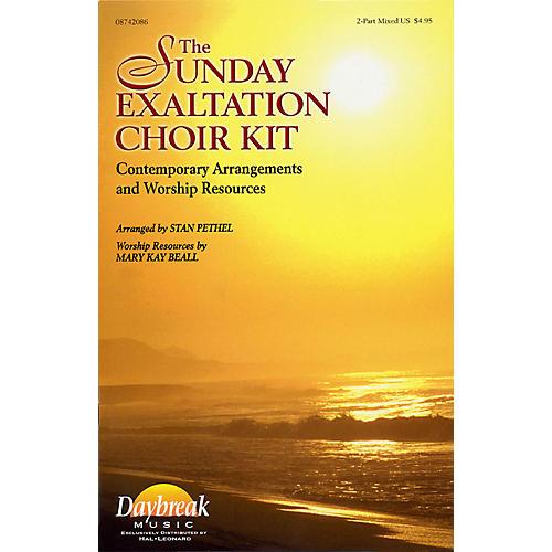 Daybreak Music The Sunday Exaltation Choir Kit (2-Part Mixed) 2 Part Mixed arranged by Stan Pethel-thumbnail