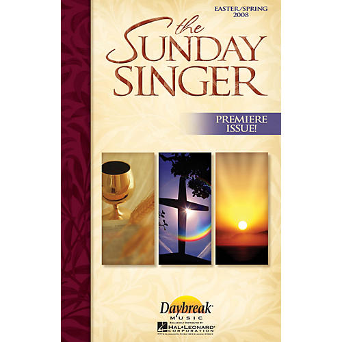 Daybreak Music The Sunday Singer - Easter/Spring 2008 COMPLETE KIT