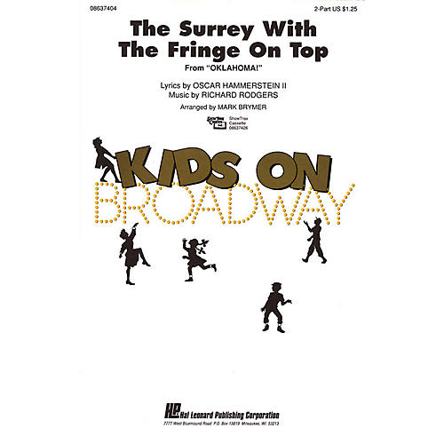 Hal Leonard The Surrey with the Fringe on Top (from Oklahoma!) 2-Part arranged by Mark Brymer-thumbnail