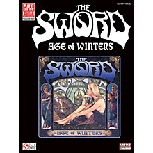Cherry Lane The Sword - Age of Winters Play It Like It Is Series Softcover Performed by The Sword