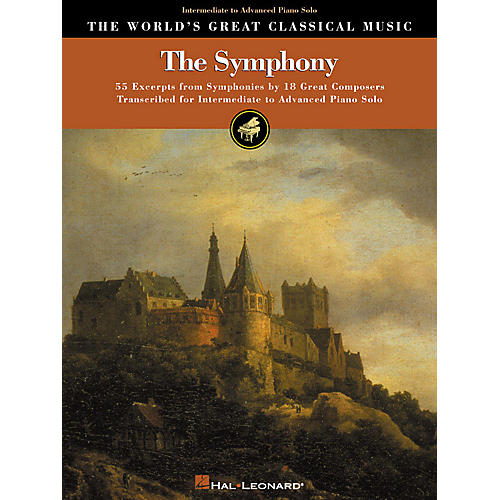 Hal Leonard The Symphony (55 Excerpts from Symphonies by 18 Composers) World's Greatest Classical Series (Upper Int)