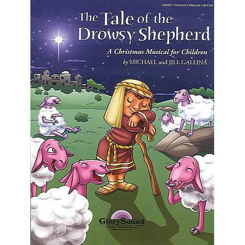 Shawnee Press The Tale of the Drowsy Shepherd Studiotrax CD Composed by Jill Gallina
