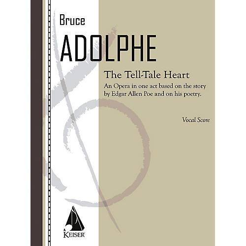 Lauren Keiser Music Publishing The Tell-Tale Heart (Opera Vocal Score) LKM Music Series  by Bruce Adolphe-thumbnail