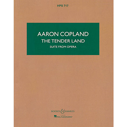 Boosey and Hawkes The Tender Land (Study Score) Boosey & Hawkes Scores/Books Series Composed by Aaron Copland
