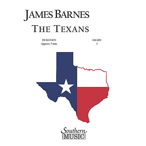 Southern The Texans Concert Band Level 3 Composed by James Barnes
