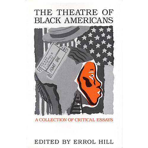 Applause Books The Theatre of Black Americans (A Collection of Critical Essays) Applause Books Series Softcover-thumbnail