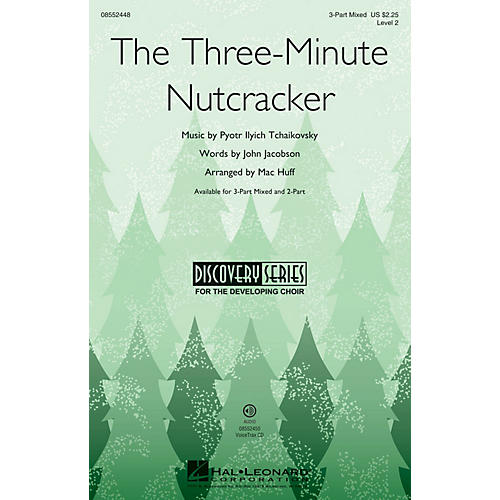 Hal Leonard The Three-Minute Nutcracker (Discovery Level 2) 2-Part Composed by Mac Huff