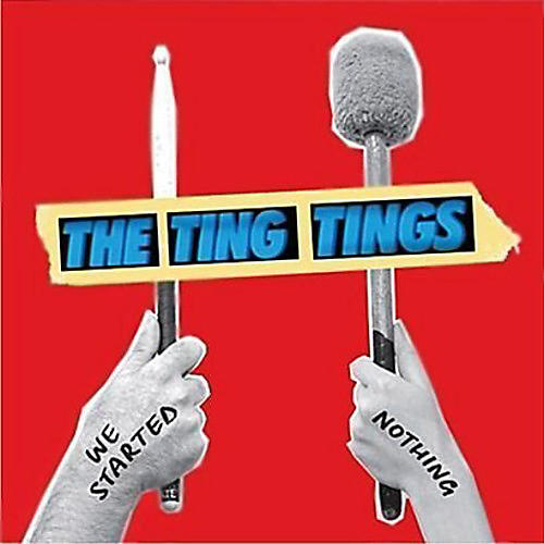 Alliance The Ting Tings - We Started Nothing