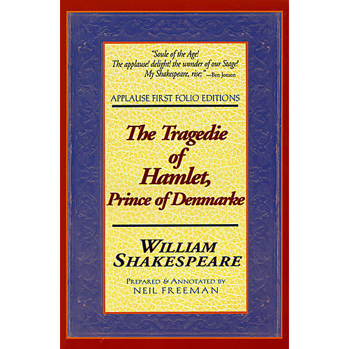Applause Books The Tragedie of Hamlet, Prince of Denmarke Applause Books Series Softcover Written by William Shakespeare-thumbnail