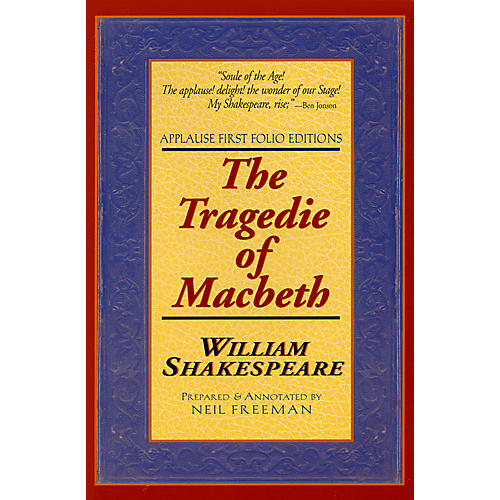 Applause Books The Tragedie of Macbeth Applause Books Series Softcover Written by William Shakespeare-thumbnail