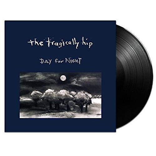 Alliance The Tragically Hip - Day For Night