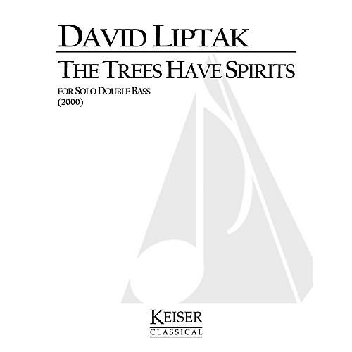 Lauren Keiser Music Publishing The Trees Have Spirits (Double Bass Solo) LKM Music Series Composed by David Liptak-thumbnail