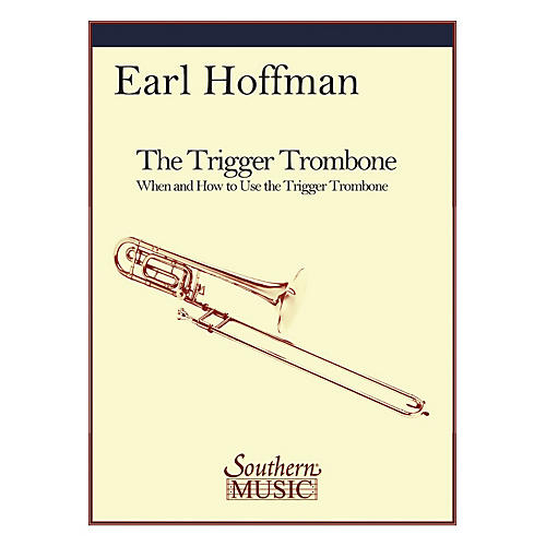 Southern The Trigger Trombone (Trombone) Southern Music Series Softcover Composed by Earl Hoffman-thumbnail
