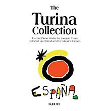 Schott The Turina Collection (20 Pieces for Piano by Joaquín Turina) Schott Series