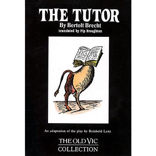 Applause Books The Tutor Applause Books Series Softcover Written by Bertolt Brecht-thumbnail
