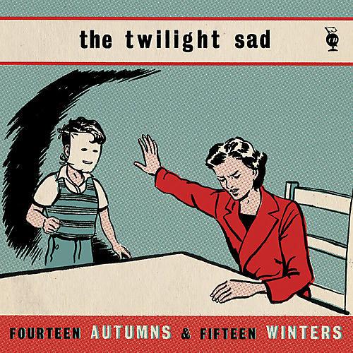 Alliance The Twilight Sad - Fourteen Autumns & Fifteen Winters