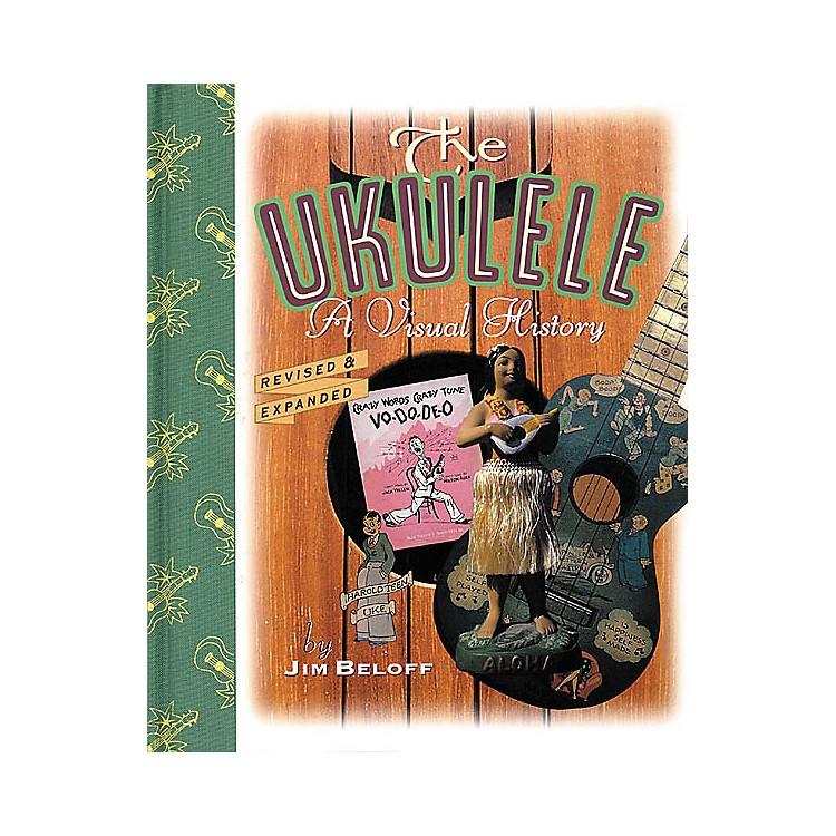 Backbeat BooksThe Ukulele - 2nd Edition Visual History Book