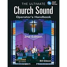 Hal Leonard The Ultimate Church Sound Operator's Handbook Book/DVD-ROM