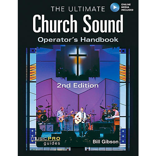 Hal Leonard The Ultimate Church Sound Operator's Handbook Book/DVD-ROM