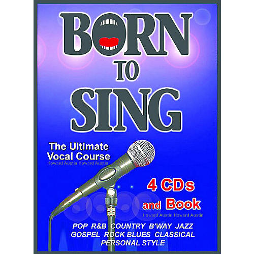 Born to Sing The Ultimate Vocal Course (Book + 4 CDs)-thumbnail