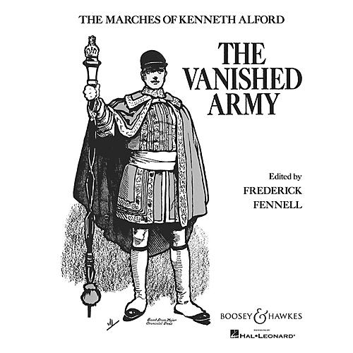 Boosey and Hawkes The Vanished Army Concert Band Composed by Kenneth J. Alford Arranged by Frederick Fennell
