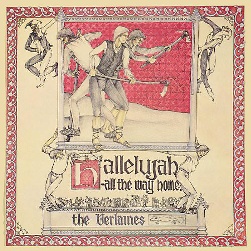 Alliance The Verlaines - Hallelujah All the Way Home