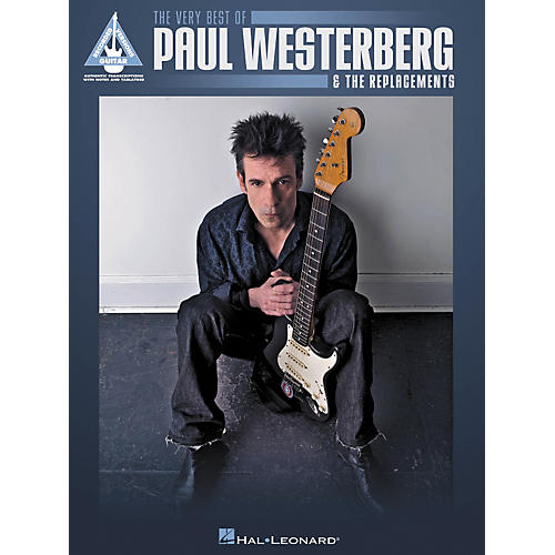 Hal Leonard The Very Best Of Paul Westerberg & The Replacements Guitar Tab Songbook