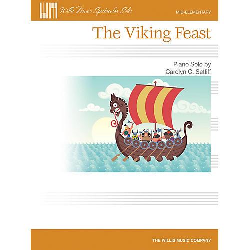 Willis Music The Viking Feast (Mid-Elem Level) Willis Series by Carolyn C. Setliff-thumbnail