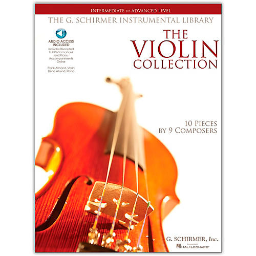 G. Schirmer The Violin Collection - Intermediate To Advanced Violin / Piano G. Schirmer Instr Library