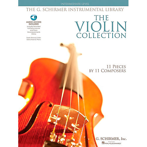 G. Schirmer The Violin Collection - Intermediate Violin / Piano G. Schirmer Instrumental Library
